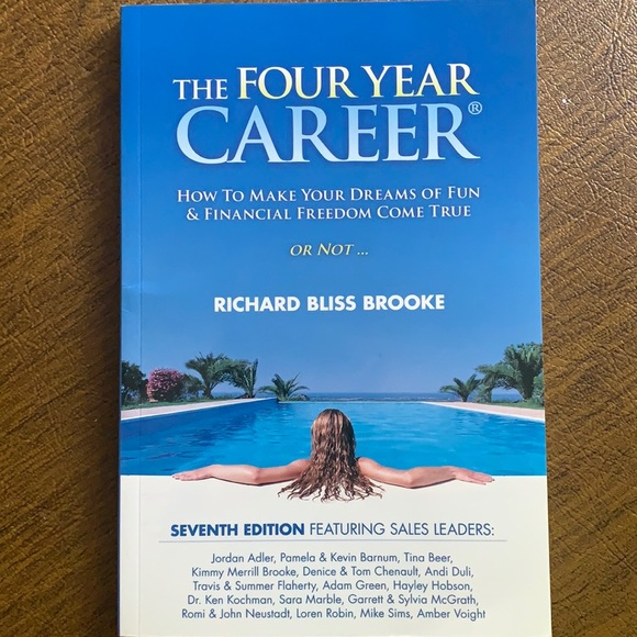The Four Year Career by Richard Bliss Brooke